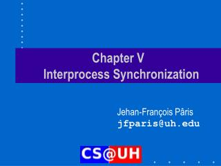 Chapter V   Interprocess Synchronization