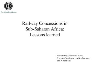 Railway Concessions in  Sub-Saharan Africa:  Lessons learned