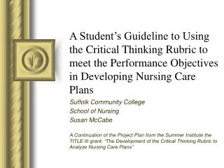 A Student s Guideline to Using the Critical Thinking Rubric to meet the Performance Objectives in Developing Nursing Car