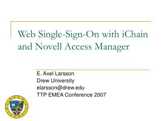 Web Single-Sign-On with iChain and Novell Access Manager