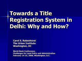 Towards a Title Registration System in Delhi: Why and How