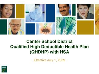 Center School District Qualified High Deductible Health Plan QHDHP with HSA