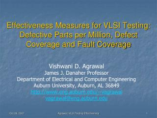 Effectiveness Measures for VLSI Testing: Defective Parts per Million, Defect Coverage and Fault Coverage