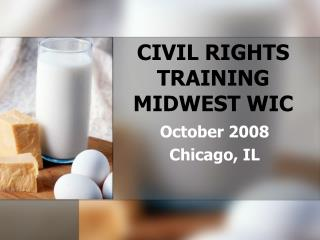 CIVIL RIGHTS TRAINING MIDWEST WIC