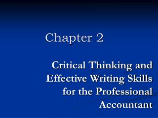 Critical Thinking and Effective Writing Skills for the Professional Accountant
