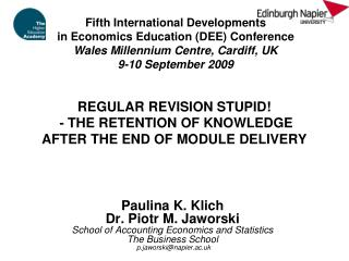 Regular Revision stupid  - THE RETENTION OF KNOWLEDGE  AFTER THE end of MODULE DELIVERY