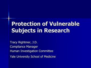 Protection of Vulnerable Subjects in Research