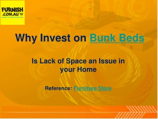 Reasons Why You Should Choose To Invest On Bunk Beds