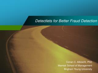 Detectlets for Better Fraud Detection
