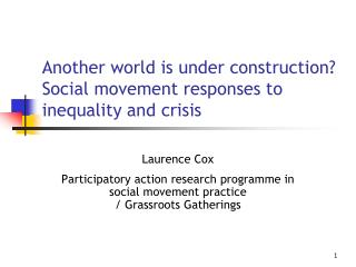 Another world is under construction Social movement responses to inequality and crisis