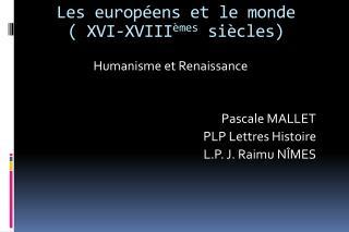 Les europ ens et le monde  XVI-XVIII mes si cles