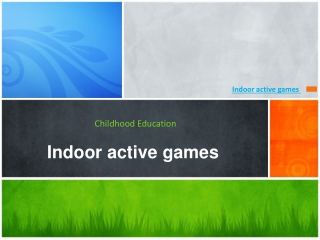 Indoor active games