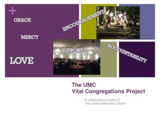The UMC Vital Congregations Project