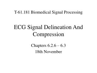 ECG Signal Delineation And Compression