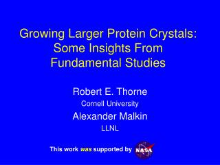 Growing Larger Protein Crystals: Some Insights From  Fundamental Studies