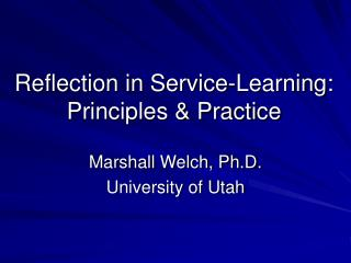 Reflection in Service-Learning: Principles  Practice