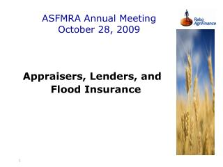ASFMRA Annual Meeting October 28, 2009