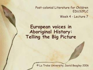 Post-colonial Literature for Children EDU32PLC  Week 4 - Lecture 7