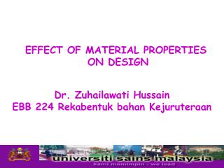 EFFECT OF MATERIAL PROPERTIES  ON DESIGN