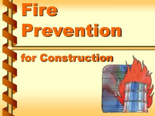 Fire Prevention  for Construction