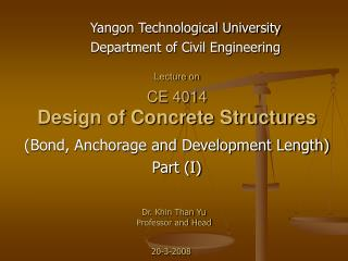 Lecture on CE 4014  Design of Concrete Structures
