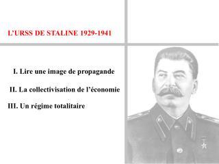 L URSS DE STALINE 1929-1941