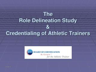 The  Role Delineation Study   Credentialing of Athletic Trainers
