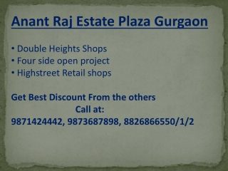 Anant Raj Estate Plaza Sector 63A Gurgaon  #9873687898# Anan