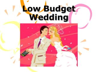 low budget wedding ideas