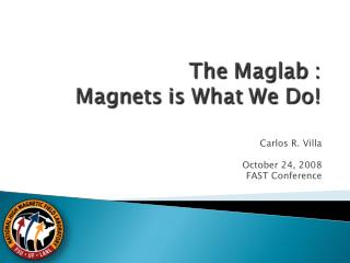 The Mag Lab: Magnets is What We Do
