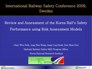 Review and Assessment of the Korea Rail s Safety Performance using Risk Assessment Models