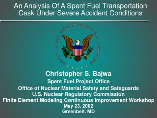 An Analysis Of A Spent Fuel Transportation Cask Under Severe Accident Conditions