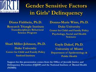 Gender Sensitive Factors in Girls  Delinquency