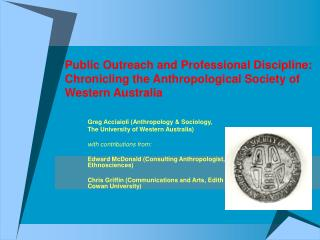 Public Outreach and Professional Discipline: Chronicling the Anthropological Society of  Western Australia