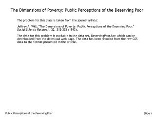 The Dimensions of Poverty: Public Perceptions of the Deserving Poor
