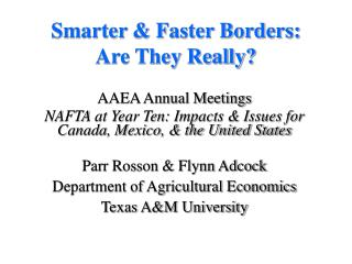 Smarter  Faster Borders: Are They Really