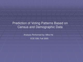 Prediction of Voting Patterns Based on Census and Demographic Data