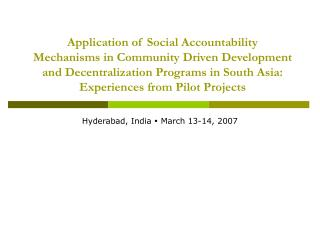 Application of Social Accountability Mechanisms in Community Driven Development and Decentralization Programs in South A