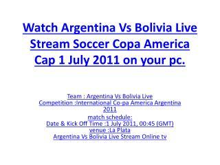 watch argentina vs bolivia live stream soccer copa america c