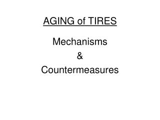 AGING of TIRES