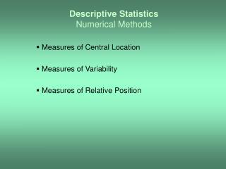 Descriptive Statistics Numerical Methods