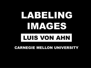 LABELING IMAGES