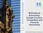 Multinational Accounting: Foreign Currency Transactions and Financial Instruments