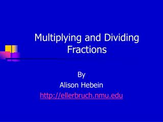 Multiplying and Dividing Fractions