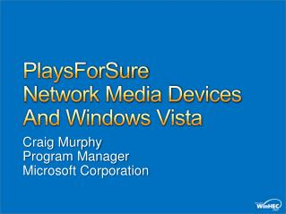 PlaysForSure  Network Media Devices And Windows Vista
