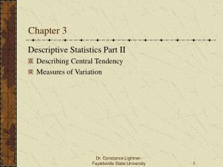 Descriptive Statistics Part II Describing Central Tendency Measures of Variation