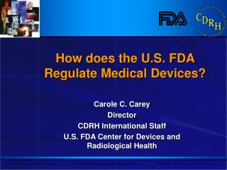 How does the U.S. FDA Regulate Medical Devices