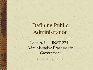 Defining Public Administration