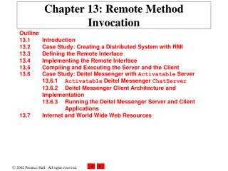 Chapter 13: Remote Method Invocation