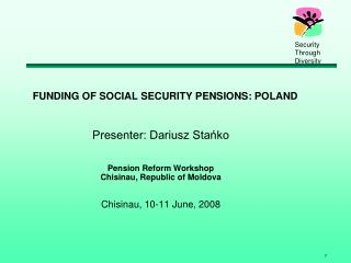 FUNDING OF SOCIAL SECURITY PENSIONS: POLAND